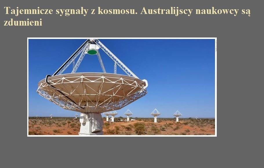 Tajemnicze sygnały z kosmosu. Australijscy naukowcy są zdumieni.jpg