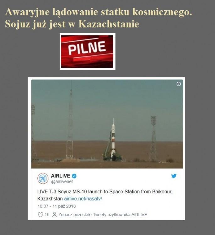 Awaryjne lądowanie statku kosmicznego. Sojuz już jest w Kazachstanie.jpg