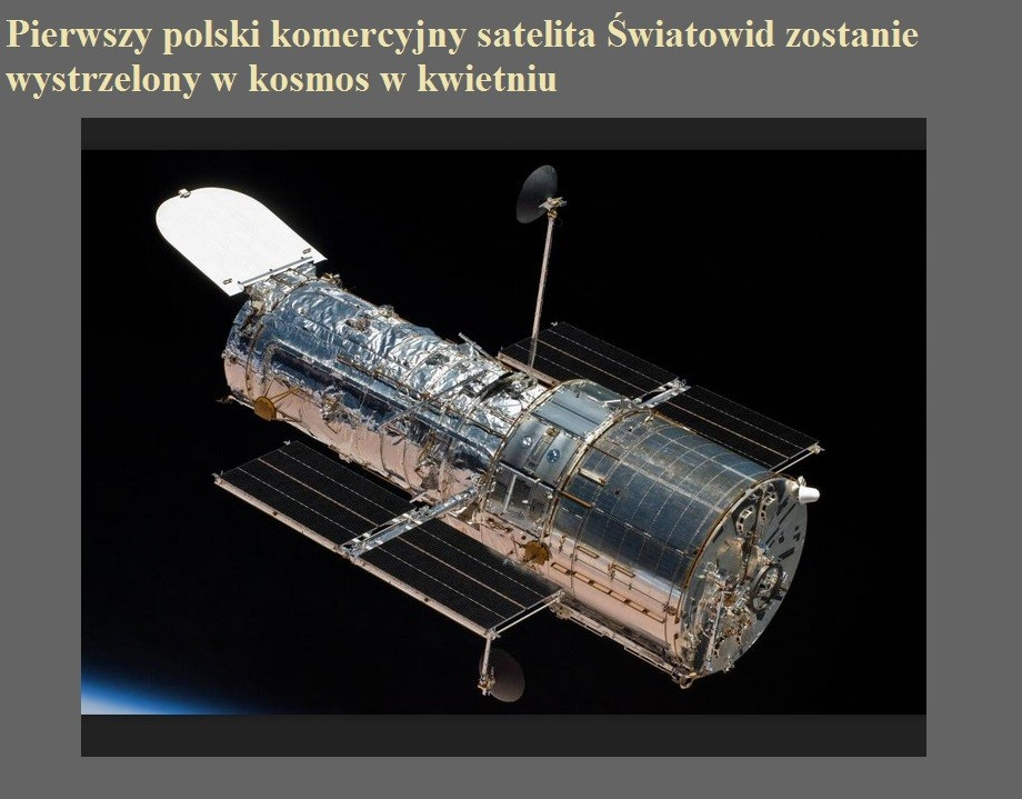 Pierwszy polski komercyjny satelita Światowid zostanie wystrzelony w kosmos w kwietniu.jpg