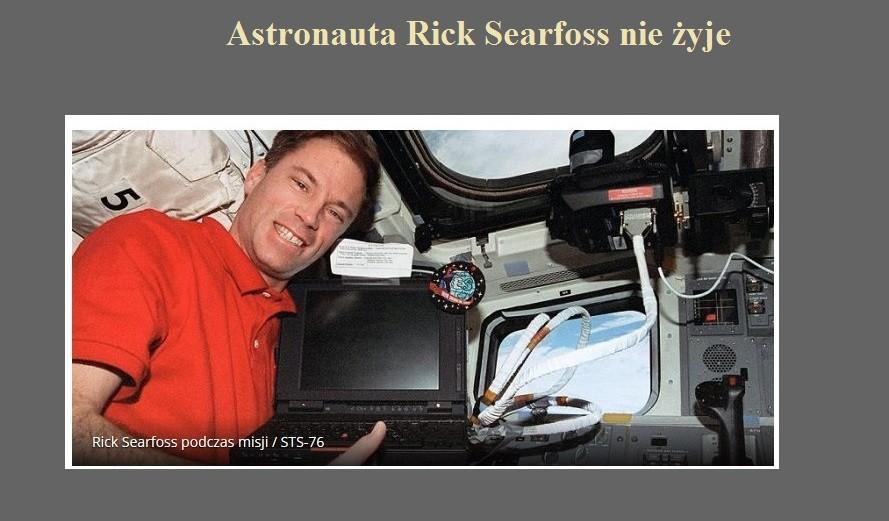 Astronauta Rick Searfoss nie żyje.jpg