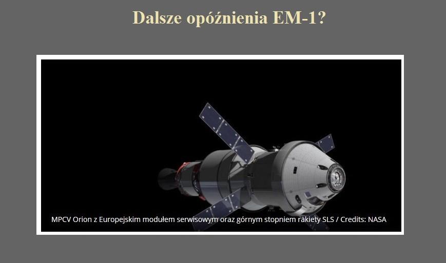 Dalsze opóźnienia EM-1.jpg