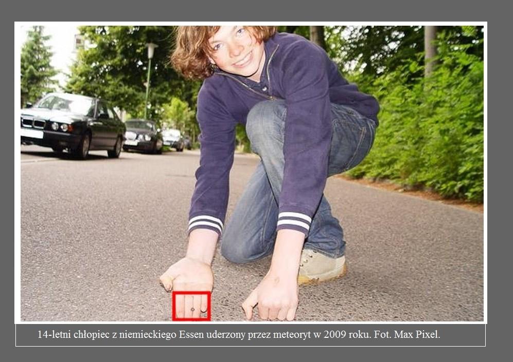 To się nazywa mieć wyjątkowe szczęście. Meteoryt spadł na nastolatka, ale go nie zabił2.jpg