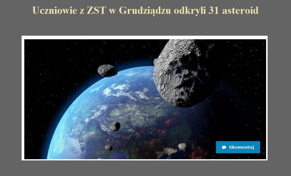 Uczniowie z ZST w Grudziądzu odkryli 31 asteroid.jpg
