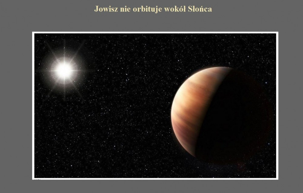 Jowisz nie orbituje wokół Słońca.jpg