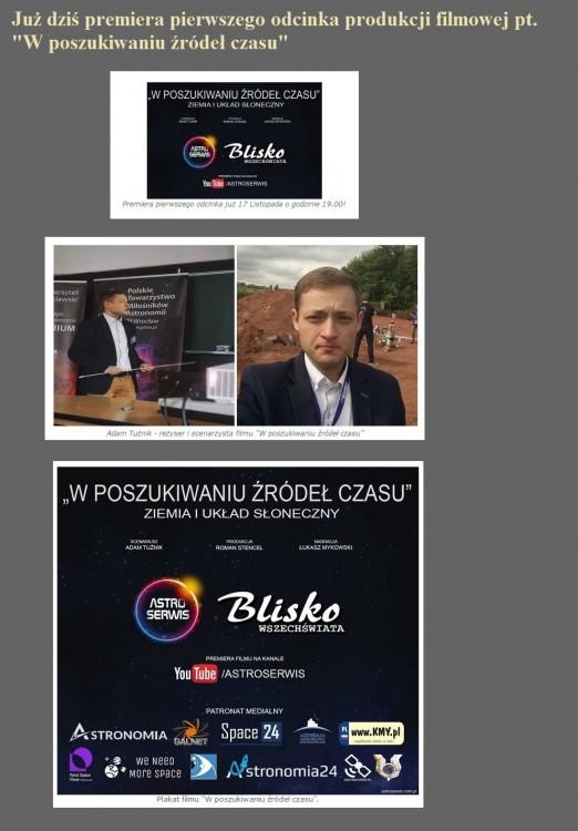 Już dziś premiera pierwszego odcinka produkcji filmowej pt. W poszukiwaniu źródeł czasu.jpg