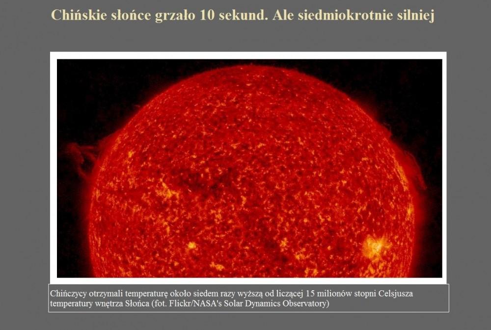 Chińskie słońce grzało 10 sekund. Ale siedmiokrotnie silniej.jpg