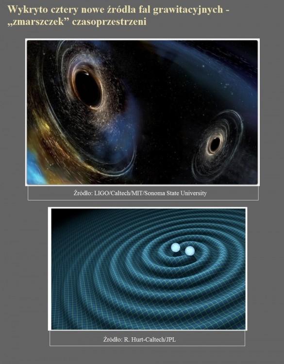 Wykryto cztery nowe źródła fal grawitacyjnych - zmarszczek czasoprzestrzeni.jpg