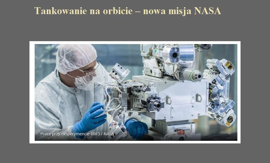 Tankowanie na orbicie – nowa misja NASA.jpg