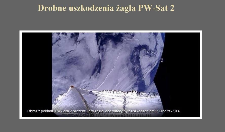 Drobne uszkodzenia żagla PW-Sat 2.jpg
