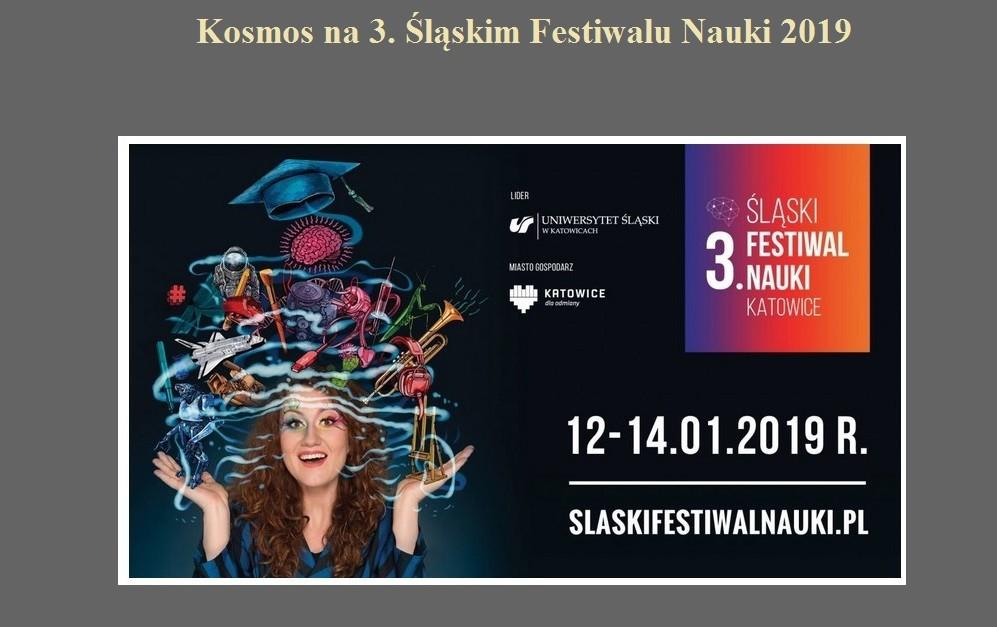 Kosmos na 3. Śląskim Festiwalu Nauki 2019.jpg