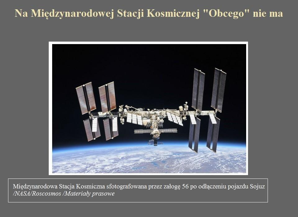 Na Międzynarodowej Stacji Kosmicznej Obcego nie ma.jpg