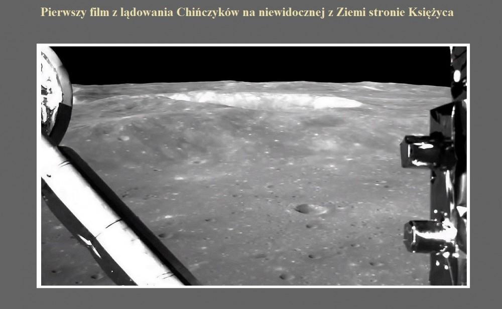 Pierwszy film z lądowania Chińczyków na niewidocznej z Ziemi stronie Księżyca.jpg