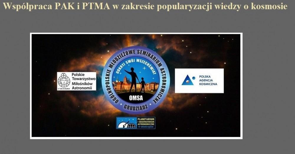 Współpraca PAK i PTMA w zakresie popularyzacji wiedzy o kosmosie.jpg