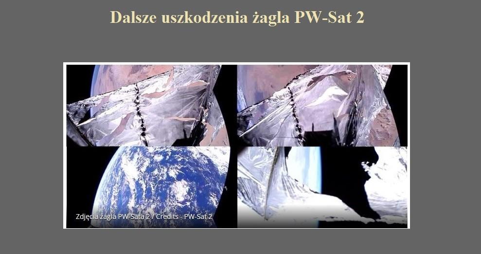 Dalsze uszkodzenia żagla PW-Sat 2.jpg
