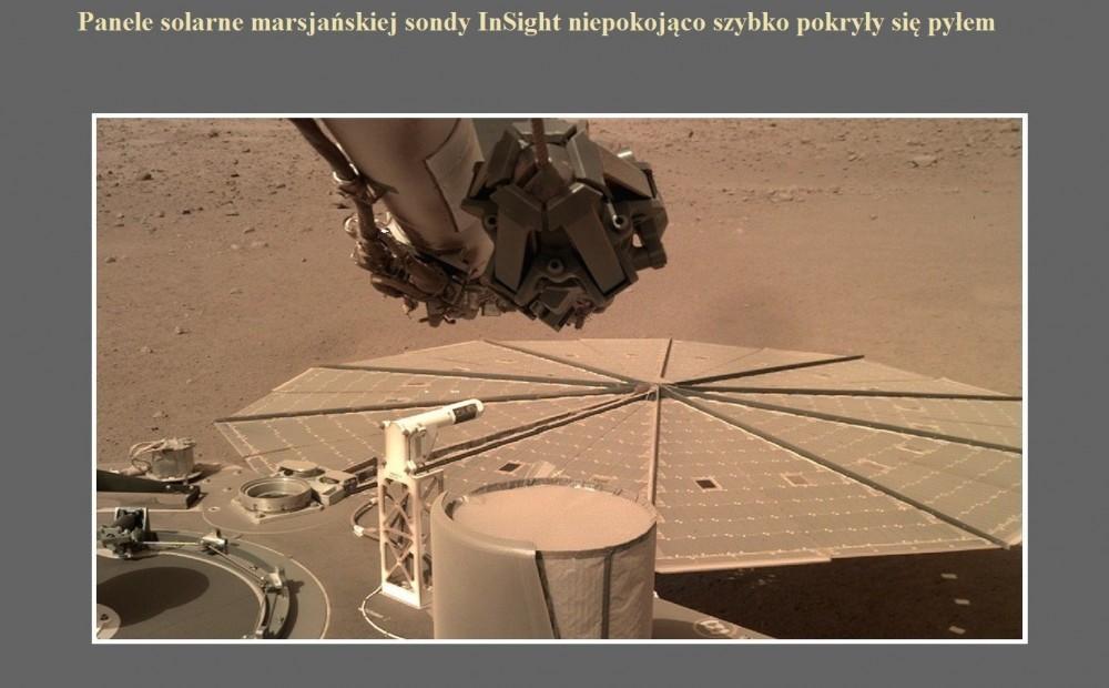 Panele solarne marsjańskiej sondy InSight niepokojąco szybko pokryły się pyłem.jpg