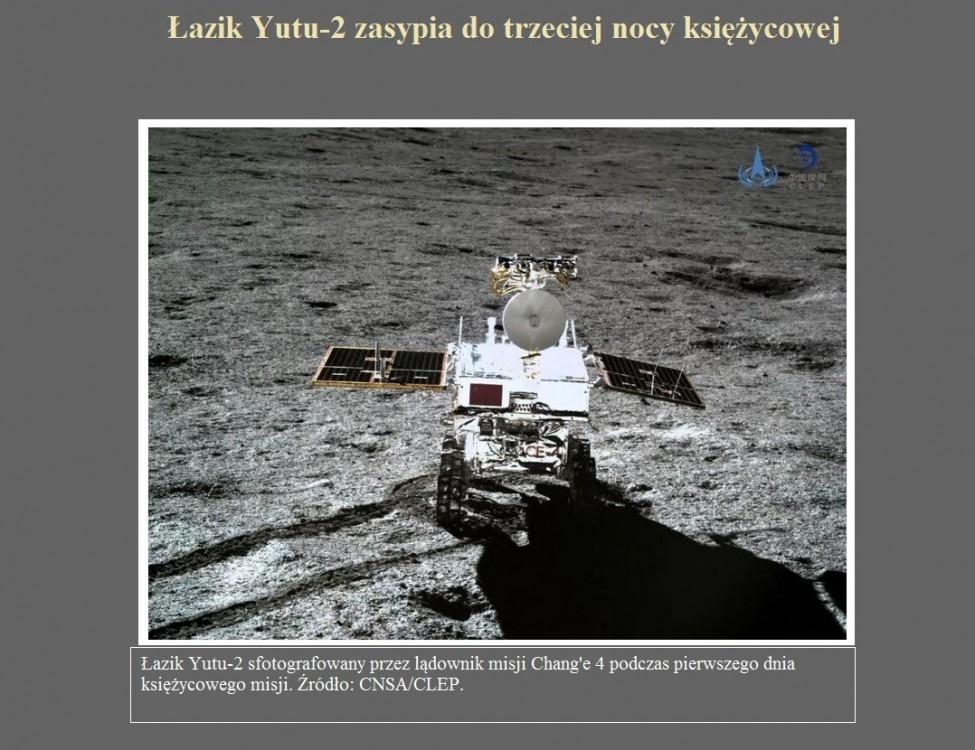 Łazik Yutu-2 zasypia do trzeciej nocy księżycowej.jpg