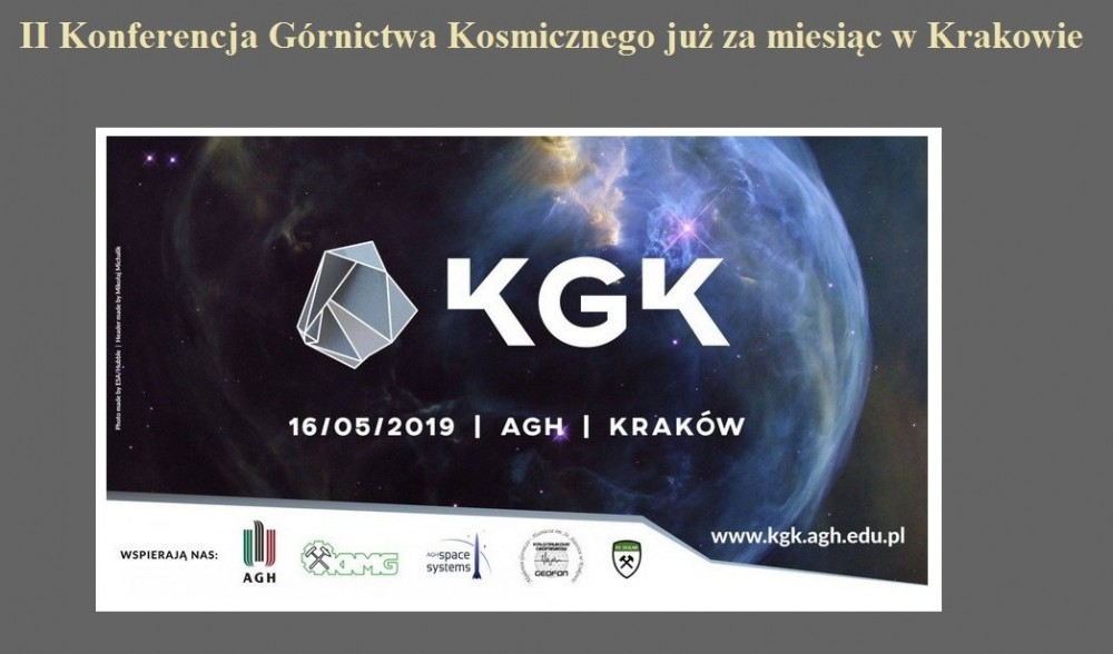 II Konferencja Górnictwa Kosmicznego już za miesiąc w Krakowie.jpg