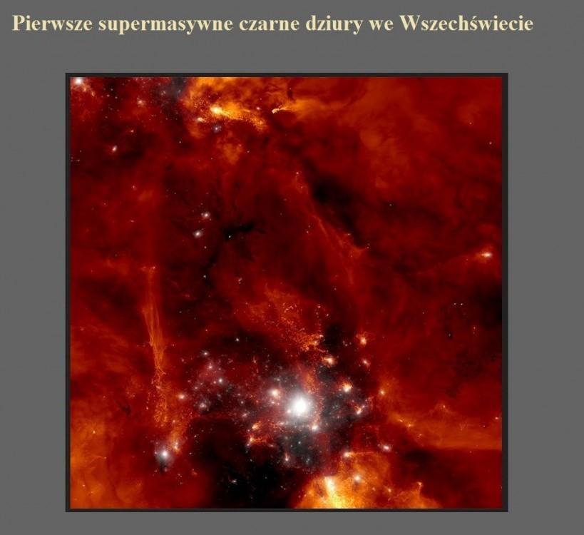 Pierwsze supermasywne czarne dziury we Wszechświecie.jpg