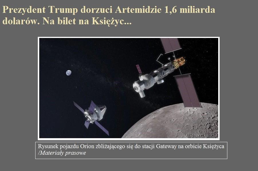 Prezydent Trump dorzuci Artemidzie 1,6 miliarda dolarów. Na bilet na Księżyc....jpg
