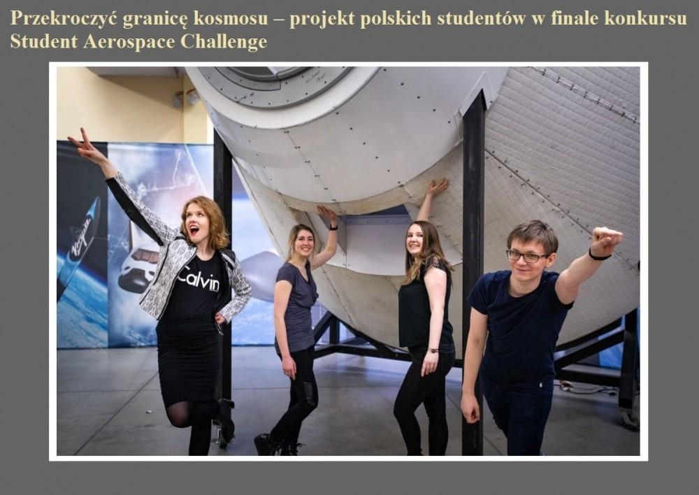 Przekroczyć granicę kosmosu – projekt polskich studentów w finale konkursu Student Aerospace Challenge.jpg