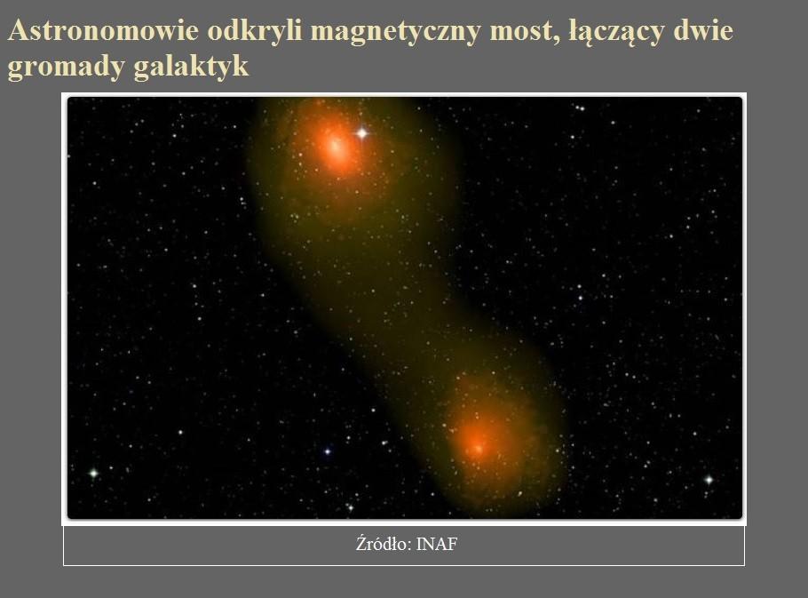 Astronomowie odkryli magnetyczny most, łączący dwie gromady galaktyk.jpg