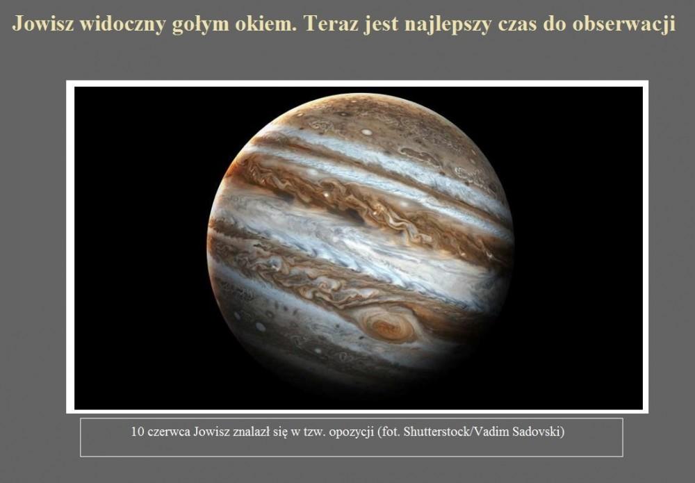 Jowisz widoczny gołym okiem. Teraz jest najlepszy czas do obserwacji.jpg