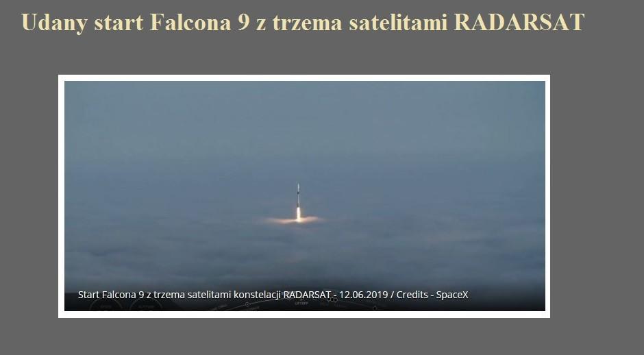 Udany start Falcona 9 z trzema satelitami RADARSAT.jpg