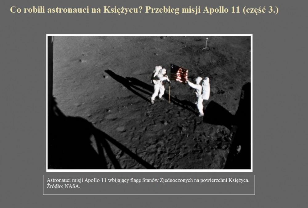 Co robili astronauci na Księżycu Przebieg misji Apollo 11 (część 3.).jpg