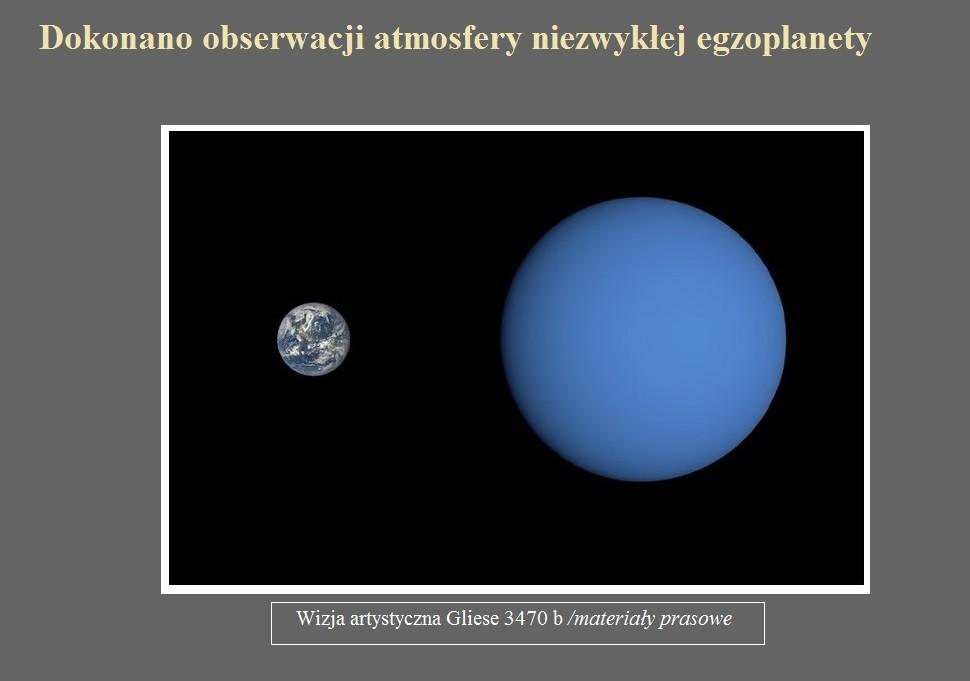 Dokonano obserwacji atmosfery niezwykłej egzoplanety.jpg