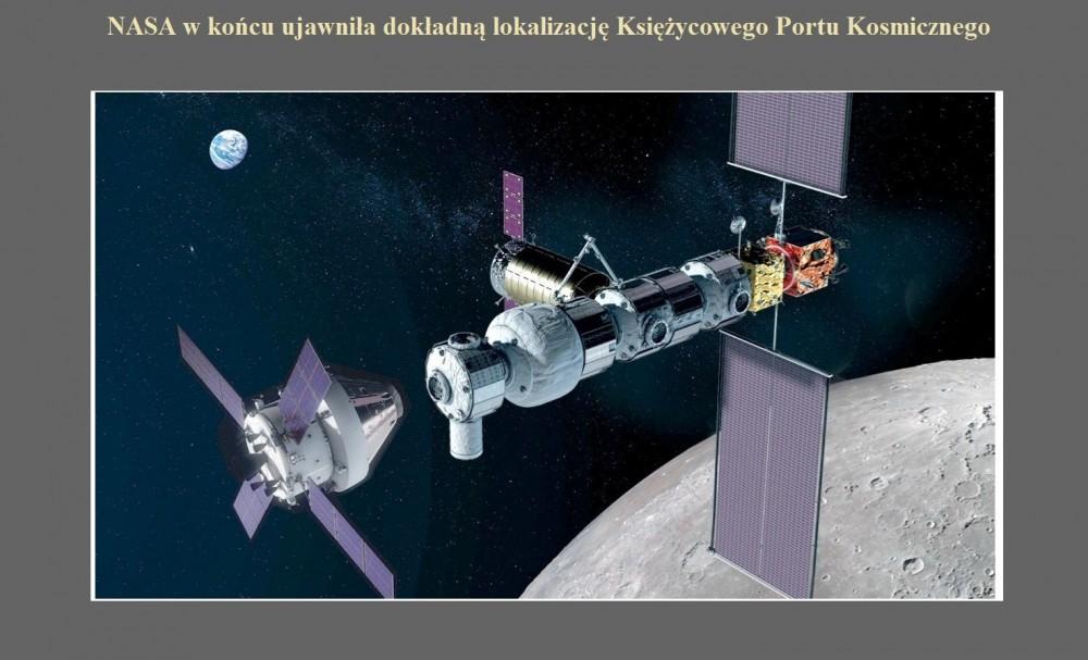 NASA w końcu ujawniła dokładną lokalizację Księżycowego Portu Kosmicznego.jpg