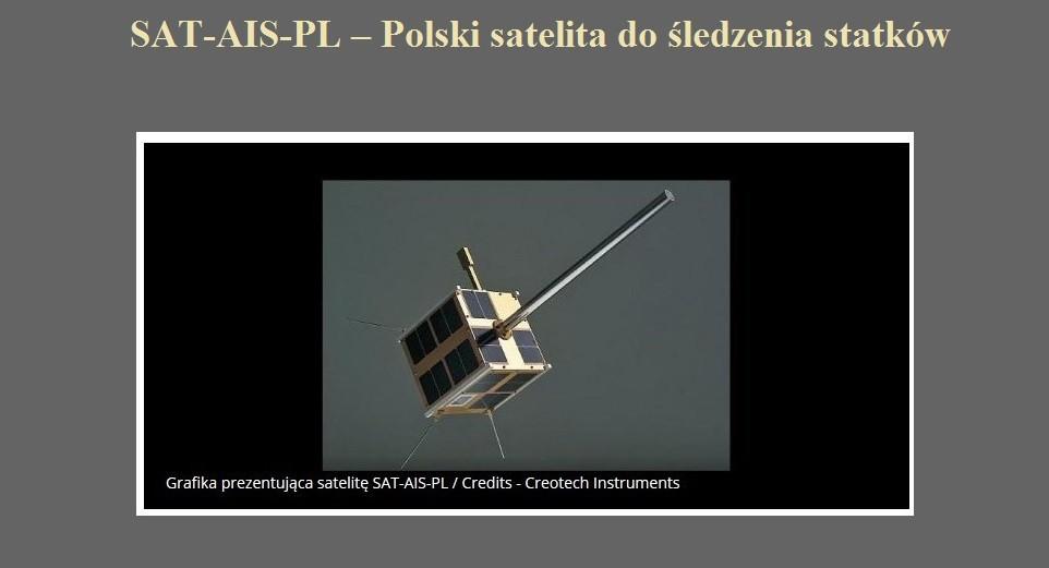 SAT-AIS-PL – Polski satelita do śledzenia statków.jpg