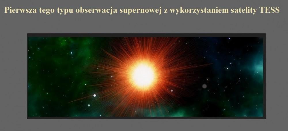 Pierwsza tego typu obserwacja supernowej z wykorzystaniem satelity TESS.jpg