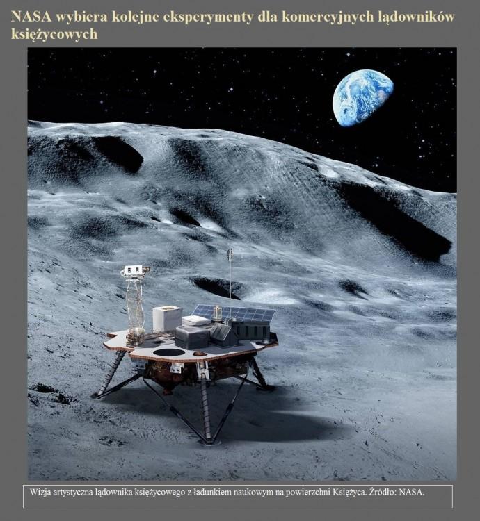 NASA wybiera kolejne eksperymenty dla komercyjnych lądowników księżycowych.jpg