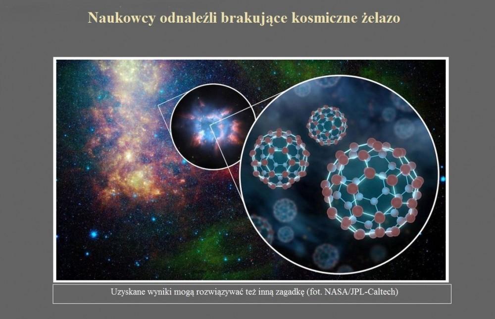 Naukowcy odnaleźli brakujące kosmiczne żelazo.jpg
