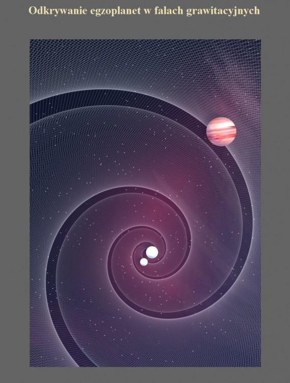 Odkrywanie egzoplanet w falach grawitacyjnych.jpg