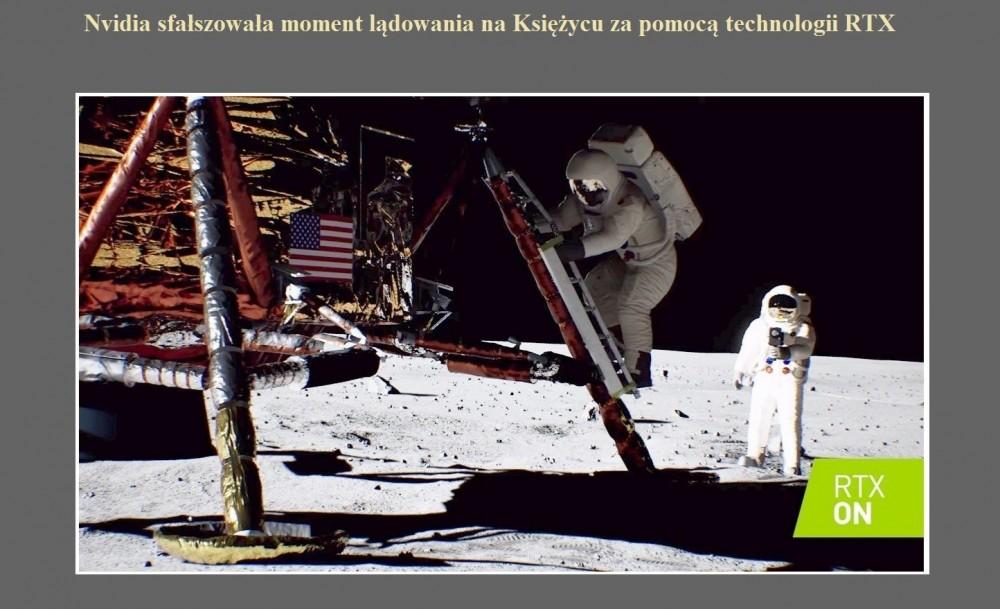 Nvidia sfałszowała moment lądowania na Księżycu za pomocą technologii RTX.jpg