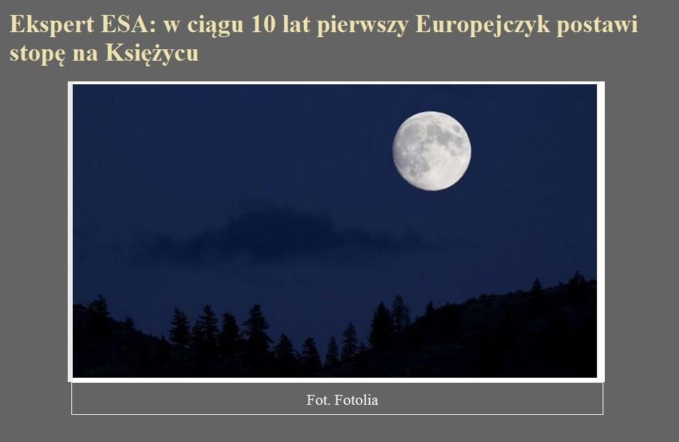 Ekspert ESA w ciągu 10 lat pierwszy Europejczyk postawi stopę na Księżycu.jpg
