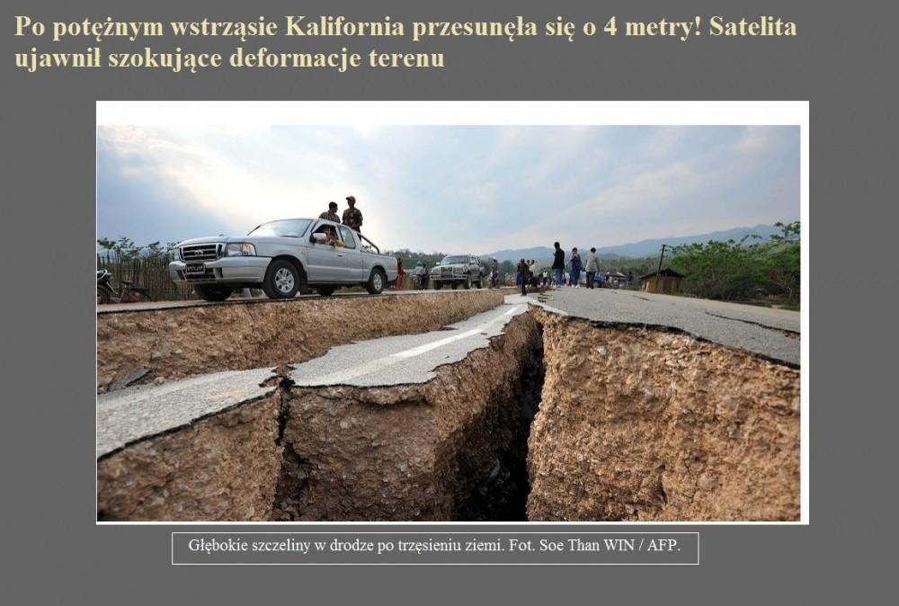 Po potężnym wstrząsie Kalifornia przesunęła się o 4 metry! Satelita ujawnił szokujące deformacje terenu.jpg