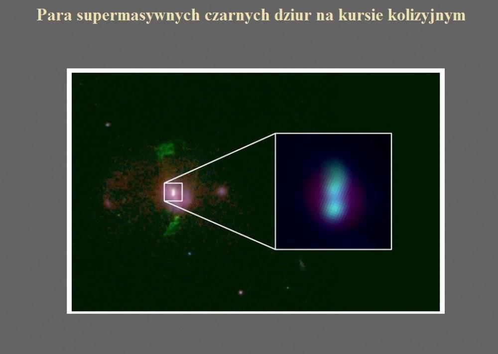 Para supermasywnych czarnych dziur na kursie kolizyjnym.jpg
