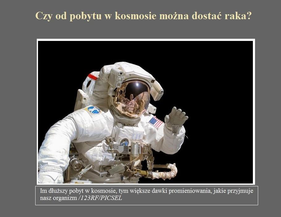 Czy od pobytu w kosmosie można dostać raka.jpg