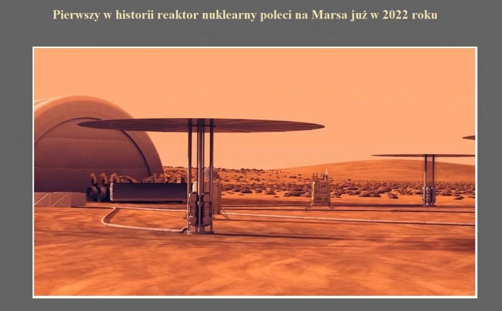 Pierwszy w historii reaktor nuklearny poleci na Marsa już w 2022 roku.jpg