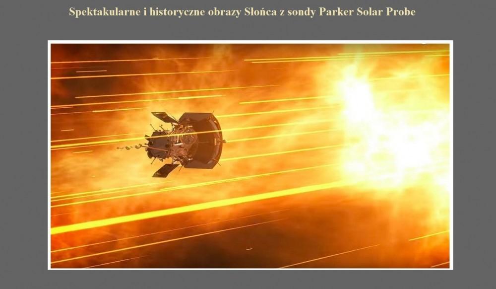 Spektakularne i historyczne obrazy Słońca z sondy Parker Solar Probe.jpg