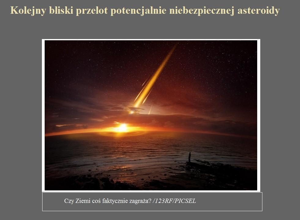 Kolejny bliski przelot potencjalnie niebezpiecznej asteroidy.jpg