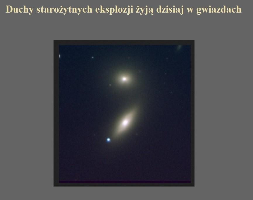 Duchy starożytnych eksplozji żyją dzisiaj w gwiazdach.jpg