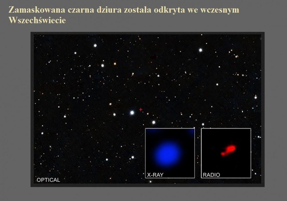 Zamaskowana czarna dziura została odkryta we wczesnym Wszechświecie.jpg