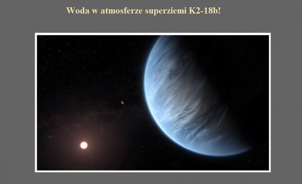 Woda w atmosferze superziemi K2-18b.jpg