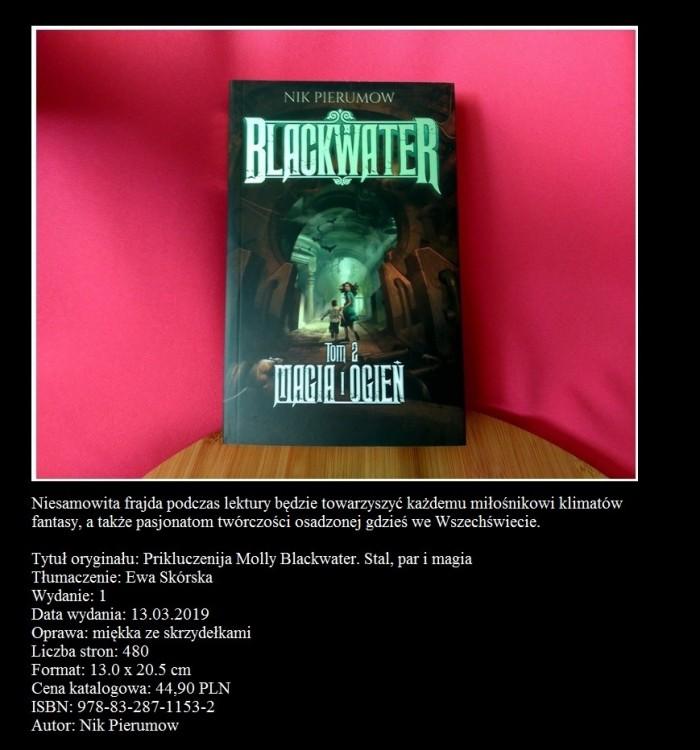 Nik Pierumow znów to zrobił - recenzja II tomu Blackwater Magia i Ogień2.jpg