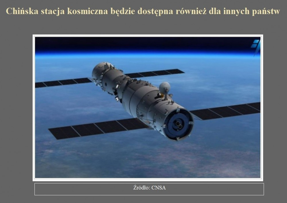 Chińska stacja kosmiczna będzie dostępna również dla innych państw.jpg