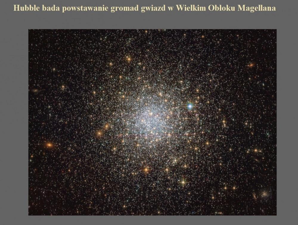 Hubble bada powstawanie gromad gwiazd w Wielkim Obłoku Magellana.jpg