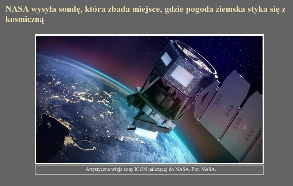 NASA wysyła sondę, która zbada miejsce, gdzie pogoda ziemska styka się z kosmiczną.jpg